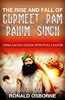 Gurmeet Ram Rahim Singh A Millionaire, Actor, Spiritual Leader, Filmmaker, Singer – And a Convicted Murderer & Rapist! Gurmeet Ram Rahim Singh a name that every Indian has heard of at least once is the Spiritual Leader of one of the most ...