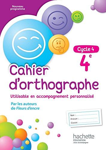 Cahier d'orthographe cycle 4 / 4e - éd. 2016