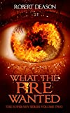 What the Fire Wanted (Super Shy Book 2)