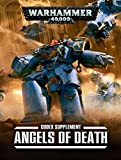 Image de Angels of Death - Codex Supplement 48-97-60 - Warhammer 40,000