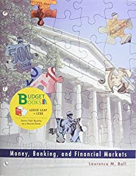 Money, Banking, and Financial Markets (Loose Leaf) by Laurence Ball (2008-12-12)
