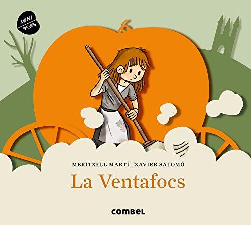 La Ventafocs (Mini Pops) por Meritxell Martí Orriols