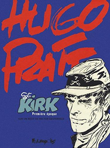 Sergent Kirk (Tome 1-Première époque)