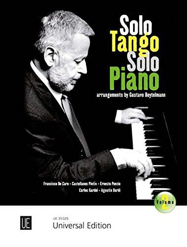 Solo Tango Solo Piano: 7 beliebte argentinische Tangos. Band 2. für Klavier. por Gustavo Beytelmann