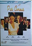 Par Amour / rob Marrow * Claire Forlani * jake Weber * jayne Brook / DVD NEUF