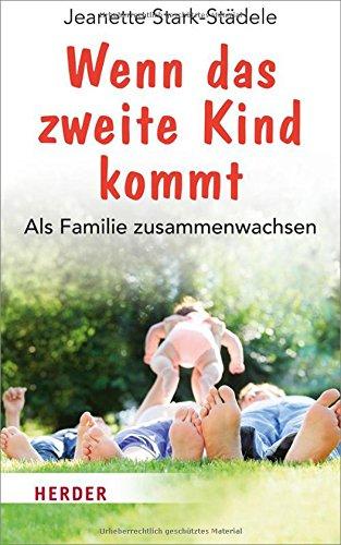 Wenn das zweite Kind kommt: Als Familie zusammenwachsen