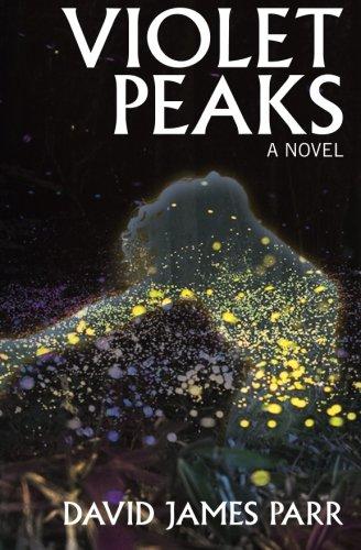 Violet Peaks: a novel