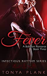 Fever: A Ballroom Romance, Book Three