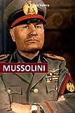 Mussolini: Dal Giornalismo a Capo Di Stato. Gli Articoli, I Proclami, Gli Interventi Alla Camera, Gli Avvenimenti Che Condussero Alla Nascita Del Partito Naz Fas
