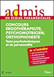 Concours orthophoniste, ergothérapeute, psychomotricien - Tests psychotechniques et de personnalité...