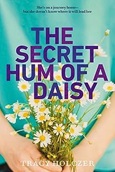 The Secret Hum of a Daisy Descargar libros en línea gratis rincón