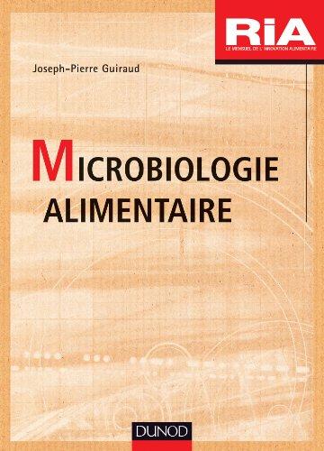 Microbiologie alimentaire par Joseph-Pierre Guiraud