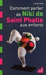 Comment parler de Niki St Phalle aux enfants