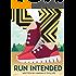 Run Intended