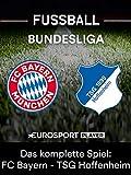 Das komplette Spiel: FC Bayern München gegen TSG 1899 Hoffenheim