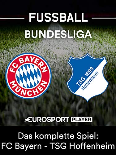 FC Bayern München gegen TSG 1899 Hoffenheim ()