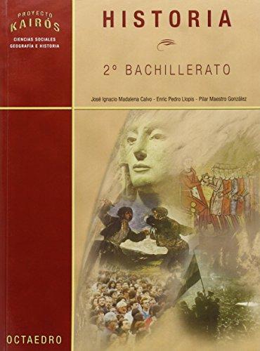 Historia. 2º Bachilletaro (Proyecto Kairós) - 9788480636094