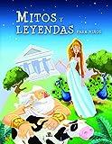 Mitos y Leyendas para Niños (Obras Universales)