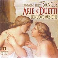 Sances: Arie E Duetti
