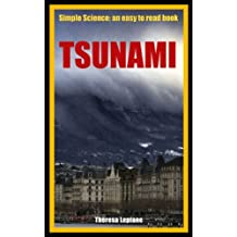 Tsunami: Simple Science: an easy to read book (English Edition)