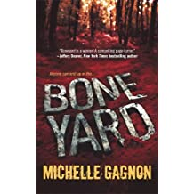 Boneyard by Michelle Gagnon (2008-07-01)