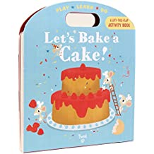 Let's Bake a Cake!: Play*Learn*Do
