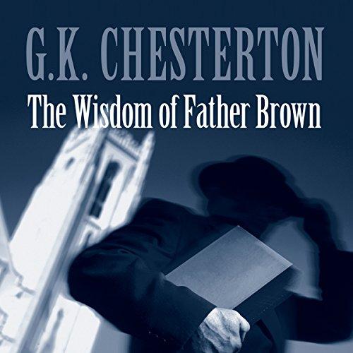 The Wisdom of Father Brown  Audiolibri