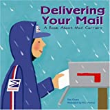 Delivering Your Mail: A Book about Mail Carriers: 0 (Community Workers (Cavendish Square))