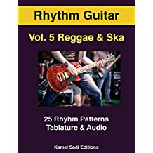 Rhythm Guitar Vol. 5: Reggae & Ska (English Edition)