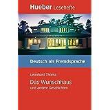 Das Wunschhaus Und Andere Geschichten - Leseheft by Leonhard Thoma (2006-09-29)