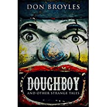 Doughboy: And Other Strange Tales (English Edition)