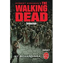 Invasion (The Walking Dead, Tome 6)