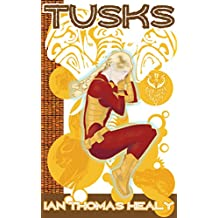 Tusks: A Just Cause Universe novel (The Just Cause Universe Book 9)