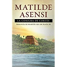 La Conjura de Cortés (Spanish Edition)