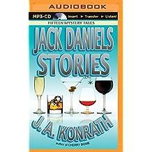 Jack Daniels Stories: Fifteen Mystery Tales by J. A. Konrath (2015-08-25)