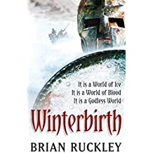 Winterbirth: Book One of the Godless World Series by Brian Ruckley (2007-08-02)