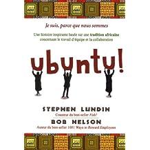 Ubuntu - Une histoire inspirante basée sur une tradition africaine