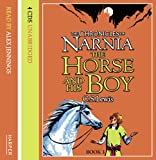 The Horse and His Boy (The Chronicles of Narnia): Complete & Unabridged, Adult