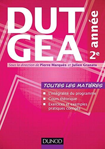 DUT GEA 2e année : Toutes les matières (Hors Collection) par  Pierre Marquès, Julien Granata