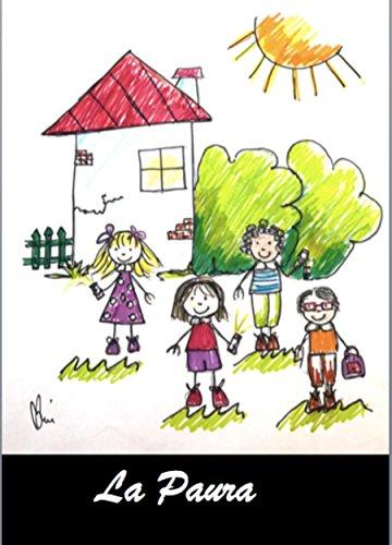 La Paura: quattro bambini coraggiosi