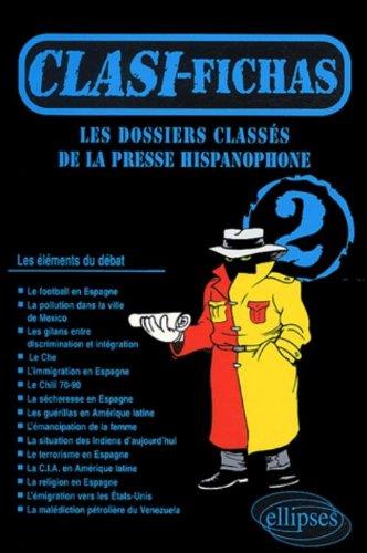 Clasi Fichas n° 2 : Les dossiers classés de la presse hispanophone