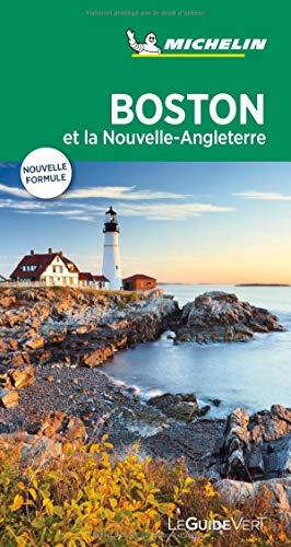 Guide Vert Boston et La Nouvelle-Angleterre Michelin par Michelin