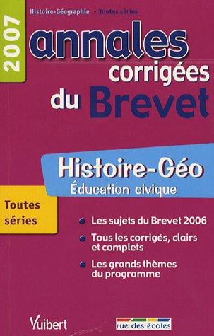 Histoire-Géo Education civique : Annales corrigées du Brevet