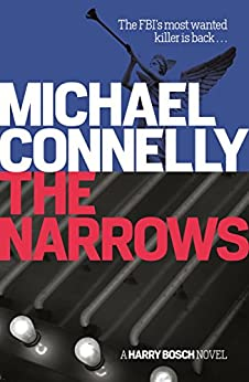The Narrows (Harry Bosch Book 10) by [Connelly, Michael]