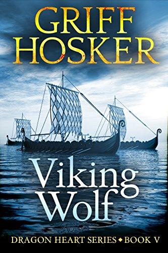 Viking Wolf (Dragonheart Book 5) par Griff Hosker