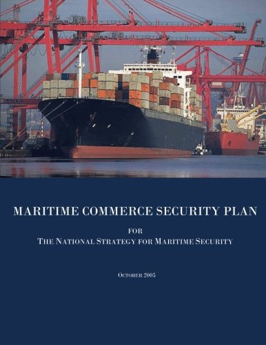 Maritime Commerce Security Plan for The National Strategy for Maritime Security por National Strategy for Maritime Security