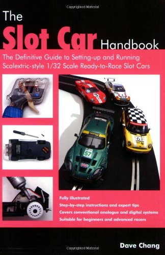 he Definitive Guide to Setting-Up and Running Scalextric Style 1/32 Scale Ready-to-Race Slot Cars ()