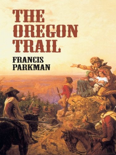 The Oregon Trail (Economy Editions) (English Edition)