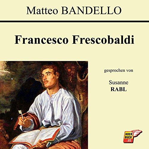 Francesco Frescobaldi (Teil 23)
