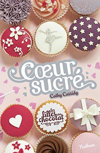 Les Filles au chocolat (5,5) : Coeur sucré